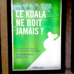 Le koala ne boit jamais - Pub JCDecaux