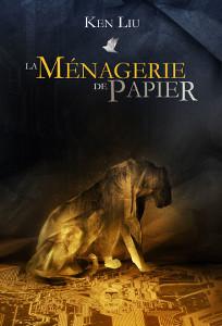 ken_liu_menagerie_de_papier